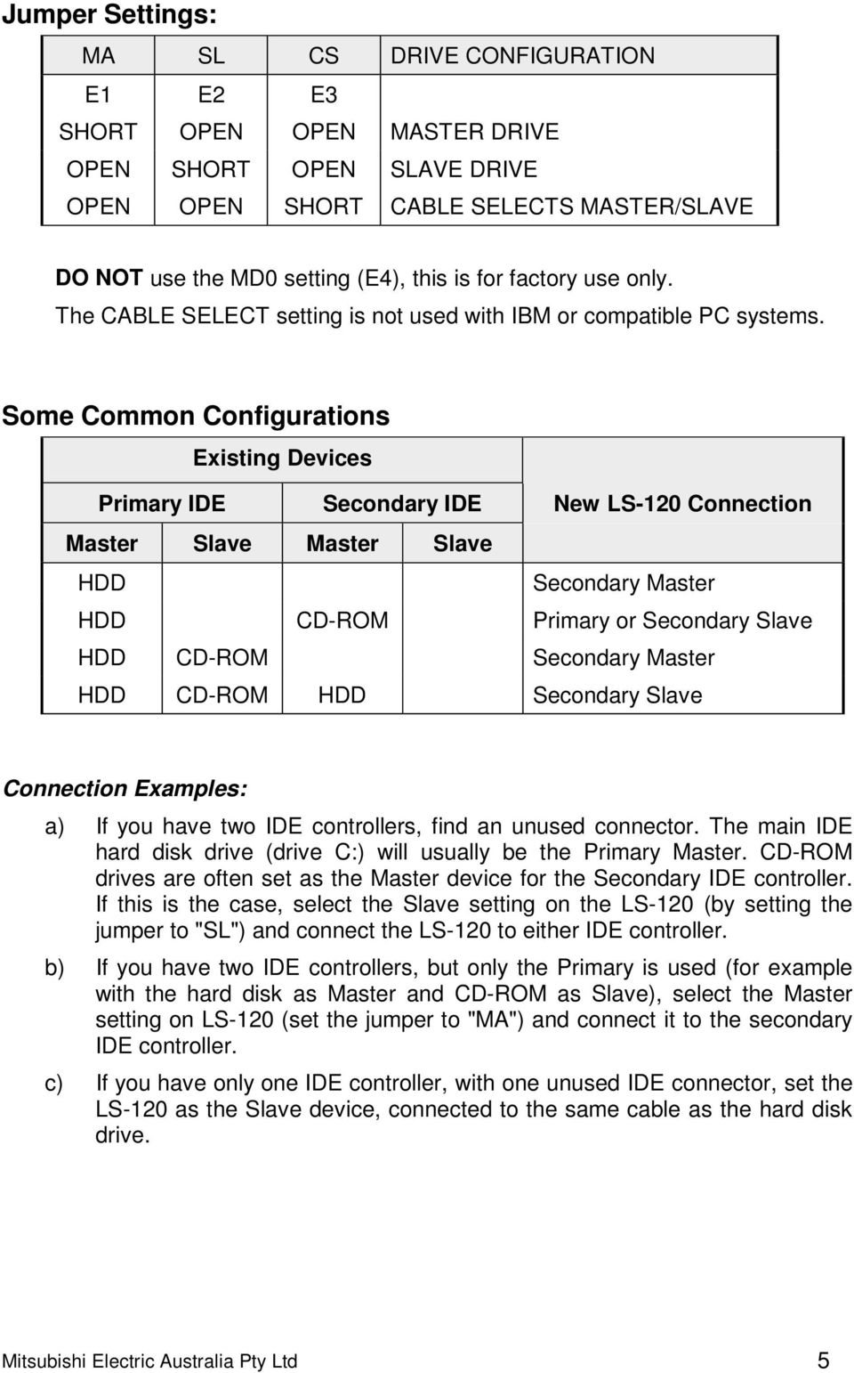 Mitsubishi Ls 120 High Capacity Flexible Disk Drive Model Mf357g Notebook Ide Interface Cdrom To Usb External Circuit Board Red Some Common Configurations Existing Devices Primary Secondary New Connection Master Slave