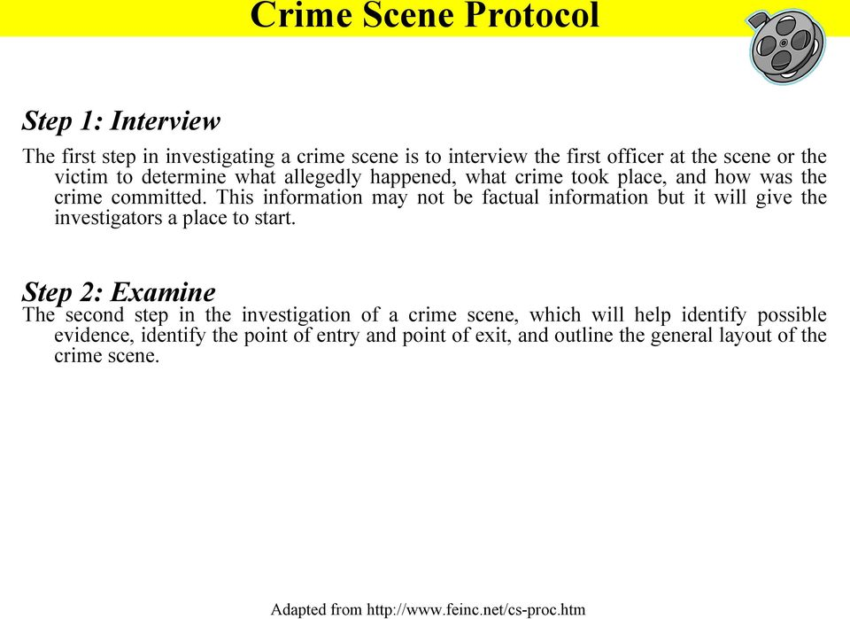 This information may not be factual information but it will give the investigators a place to start.