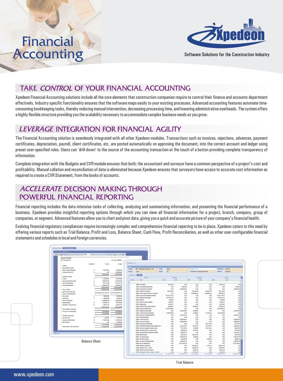Advanced accounting features automate timeconsuming bookkeeping tasks,  thereby reducing manual intervention, decreasing processing time