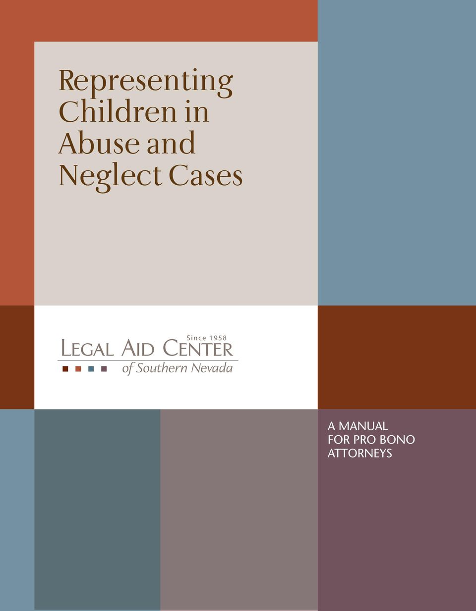 Representing Children in Abuse and Neglect Cases A MANUAL