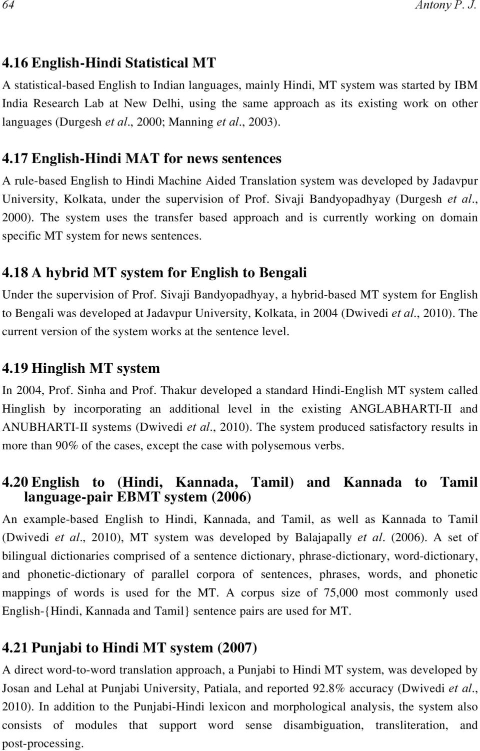 Machine Translation Approaches and Survey for Indian