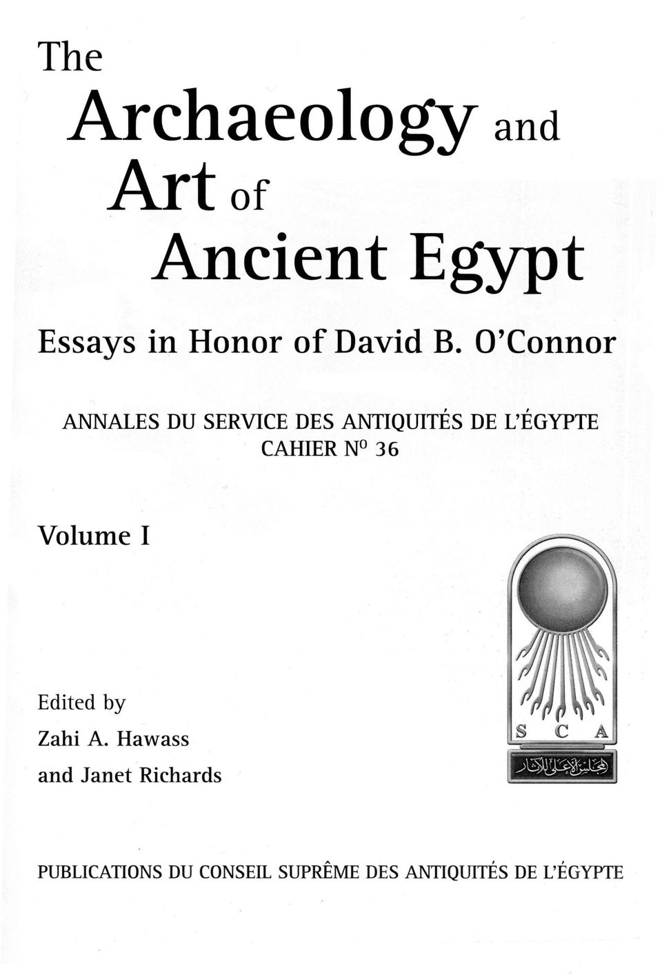 English Essay Com Oconnor Annales Du Service Des Antiquites De Legypte Essay About Business also Essay Health Care The Archaeology And Artaf Ancient Egypt Essays In Honor Of David  High School Reflective Essay Examples