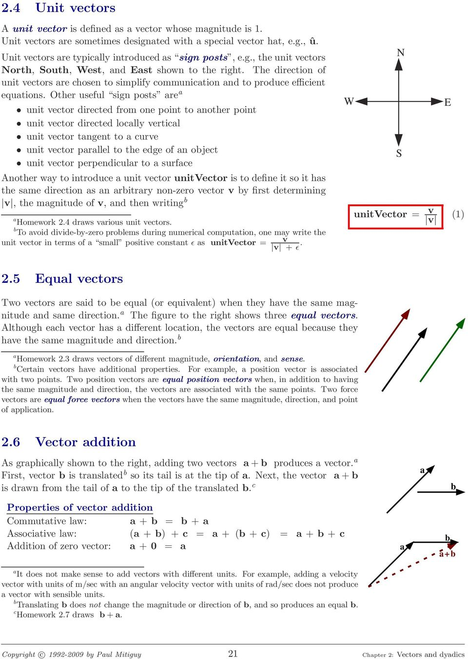 Other useful sign posts re unit vector directed from one point to nother point unit vector directed loclly verticl unit vector tngent to curve unit vector prllel to the edge of n oject unit vector