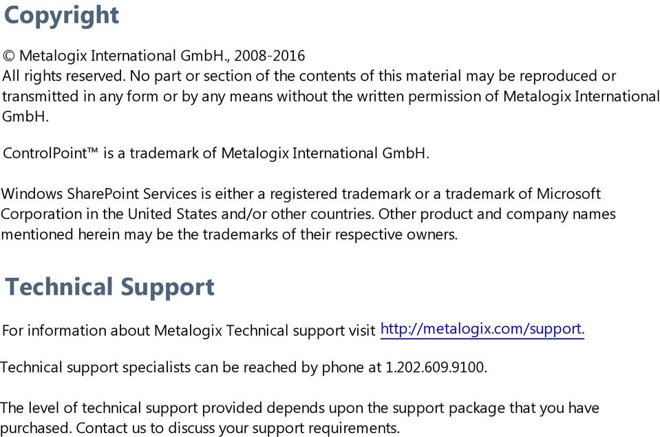 ControlPoint is a trademark of Metalogix International GmbH.
