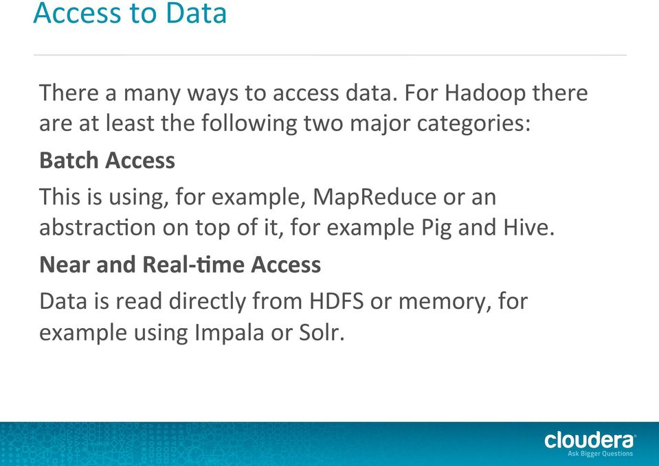 Hadoop Masterclass  Part 4 of 4: Analyzing Big Data  Lars