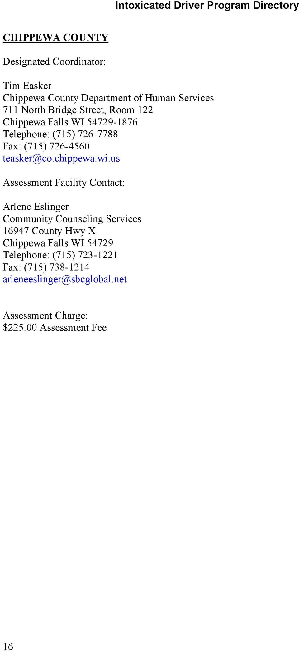 Intoxicated Driver Program Directory  To: State, County, and Local