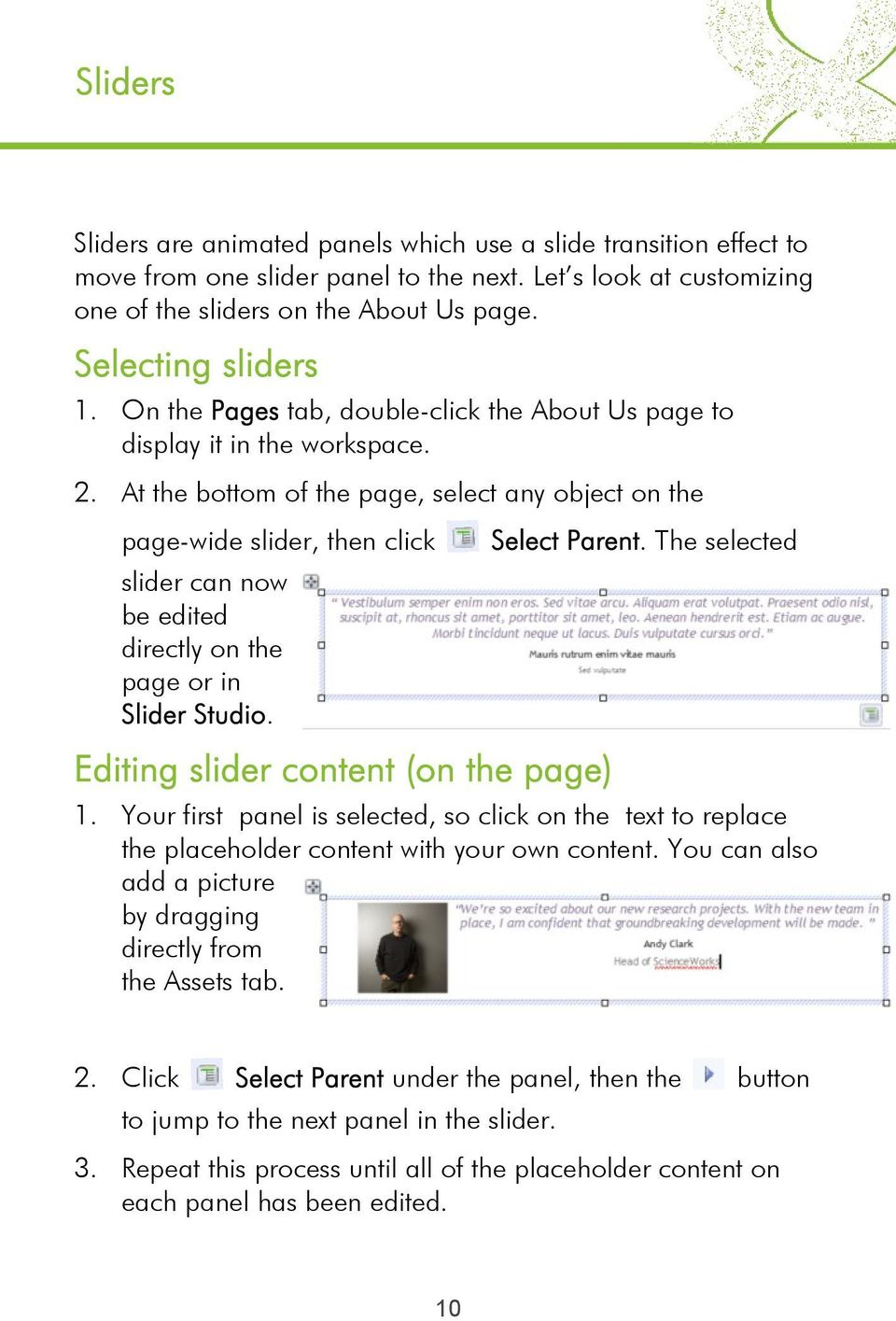 At the bottom of the page, select any object on the page-wide slider, then click slider can now be edited directly on the page or in.. The selected 1.