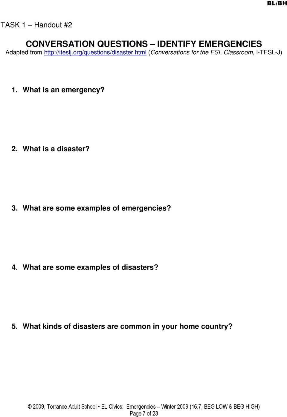 What is an emergency? 2. What is a disaster? 3. What are some examples of emergencies? 4.