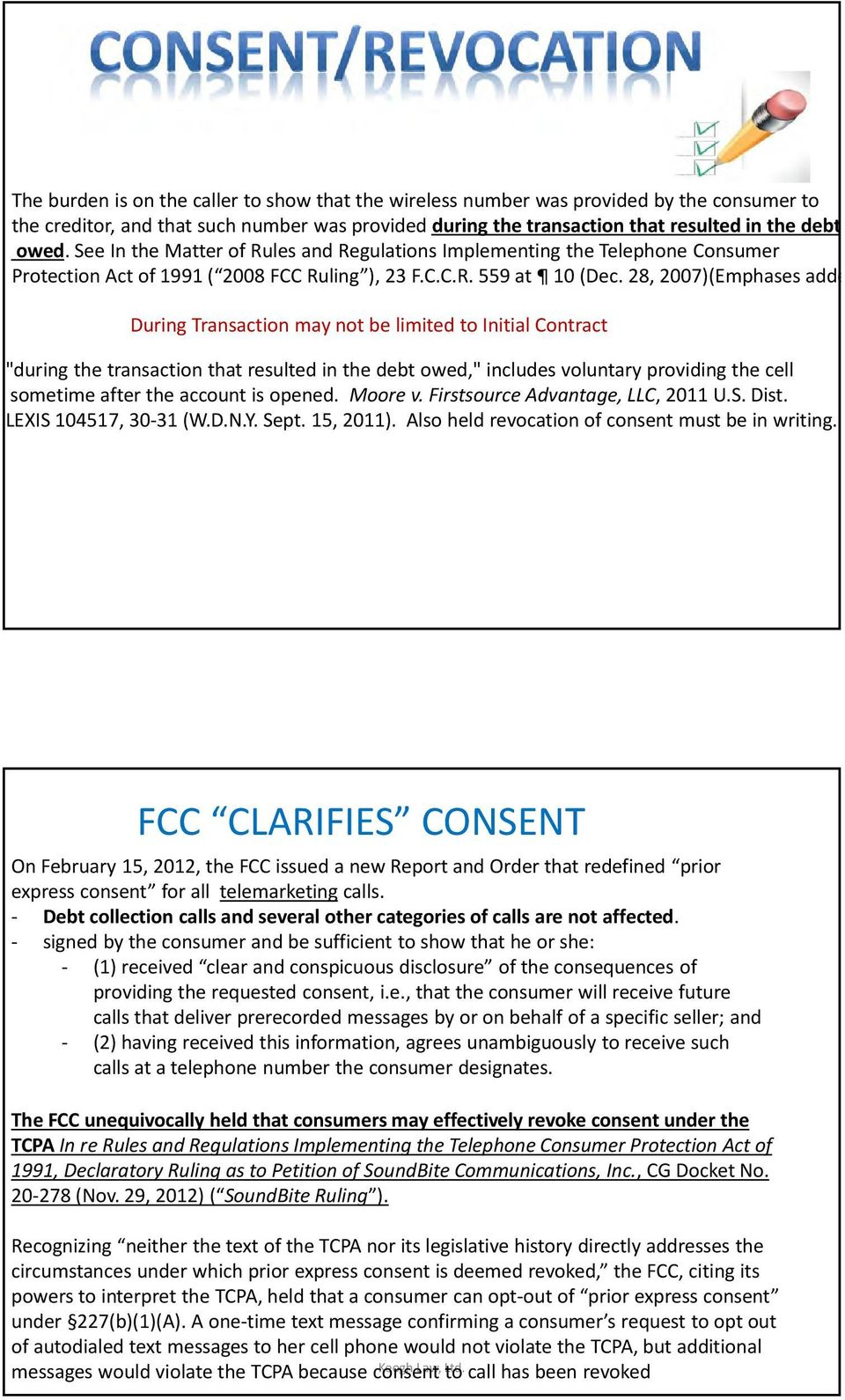TCPA Because Consent To Call Has Been Revoked During Transaction May Not Be Limited Initial Contract The That Resulted In