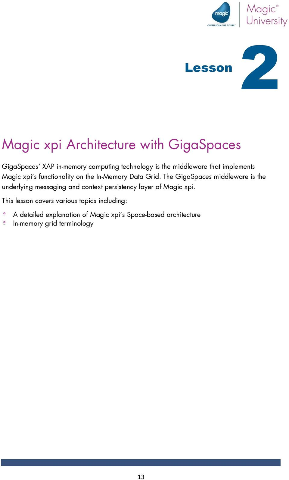 Lifting Off into Space-based Architecture with Magic xpi 4 x