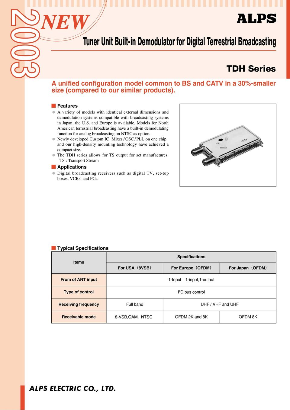 Vvc Tuner Introduction Feature Application Pdf Block Diagram Of An Analogue Uhf Tv Receiver Models For North American Terrestrial Broadcasting Have A Built In Demodulating Function Analog