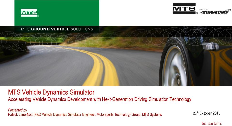 MTS Vehicle Dynamics Simulator Accelerating Vehicle Dynamics