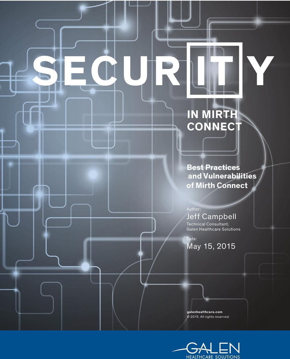 SECUR IN MIRTH CONNECT  Best Practices and Vulnerabilities