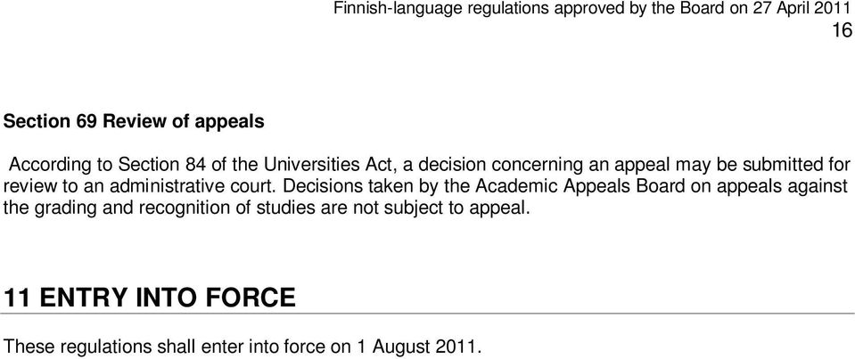 Decisions taken by the Academic Appeals Board on appeals against the grading and recognition