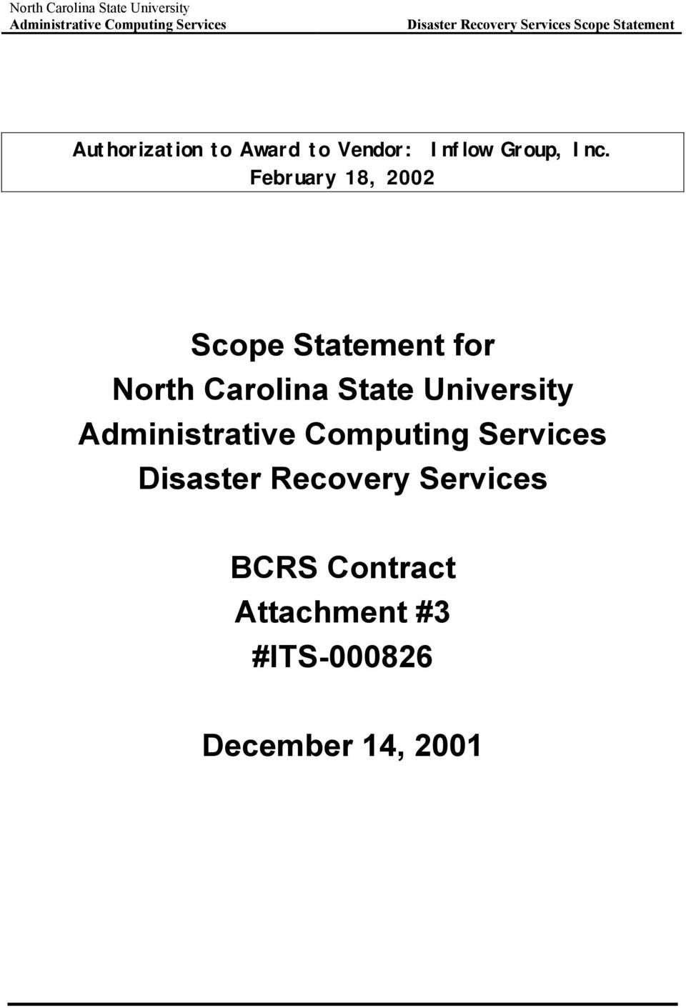 Carolina State University Disaster Recovery