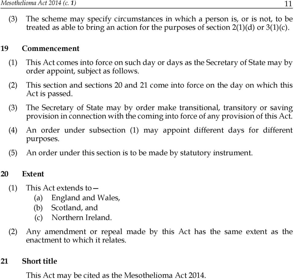 (2) This section and sections 20 and 21 come into force on the day on which this Act is passed.