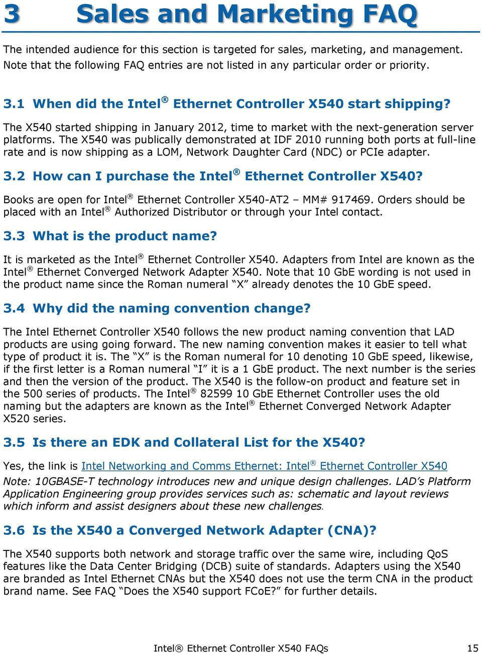 Intel Ethernet Controller X540 Frequently Asked Questions Pdf P3600 Wiring Diagram Besides Stereo Dual The Started Shipping In January 2012 Time To Market With Next Generation