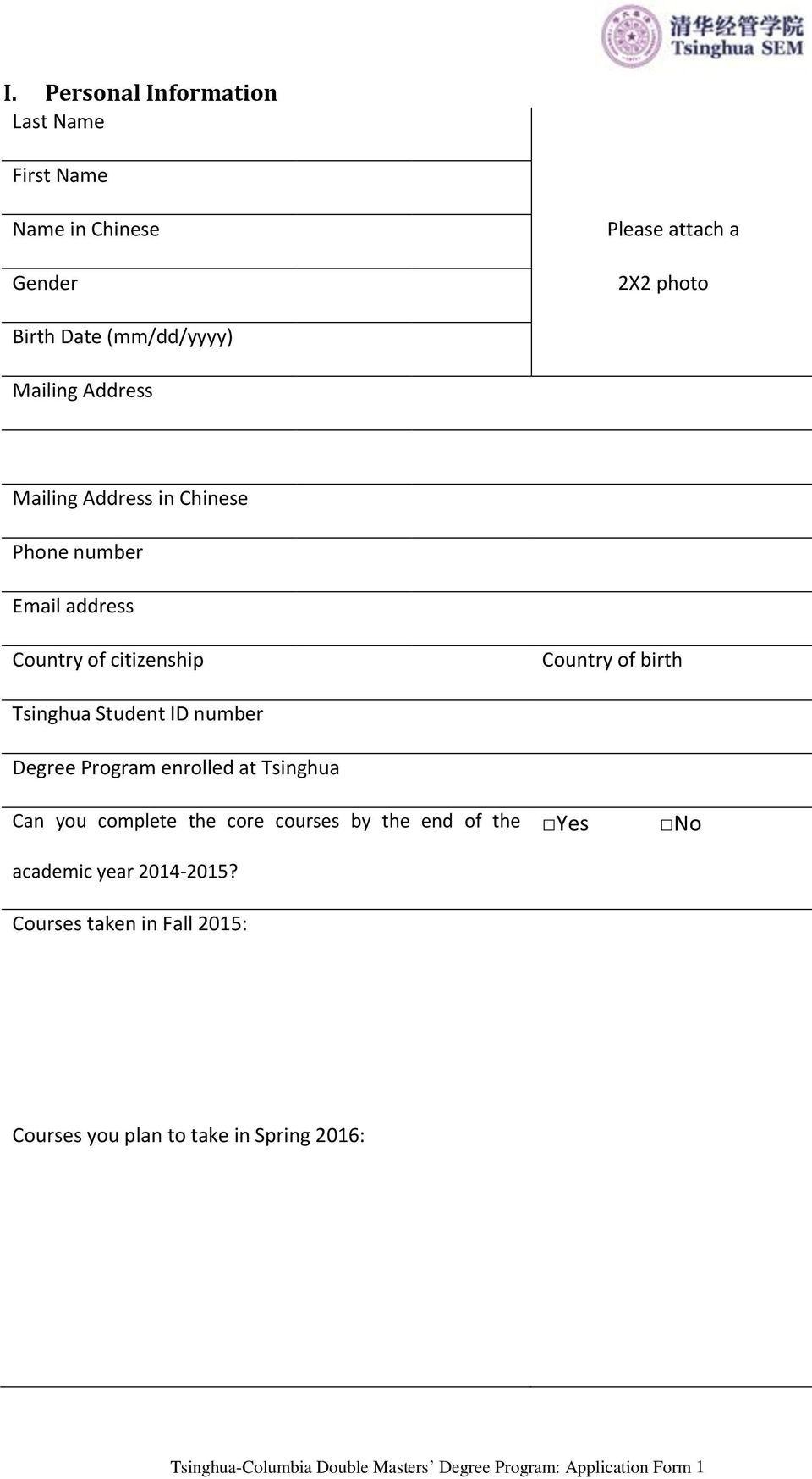 Program enrolled at Tsinghua Can you complete the core courses by the end of the academic year 2014-2015?