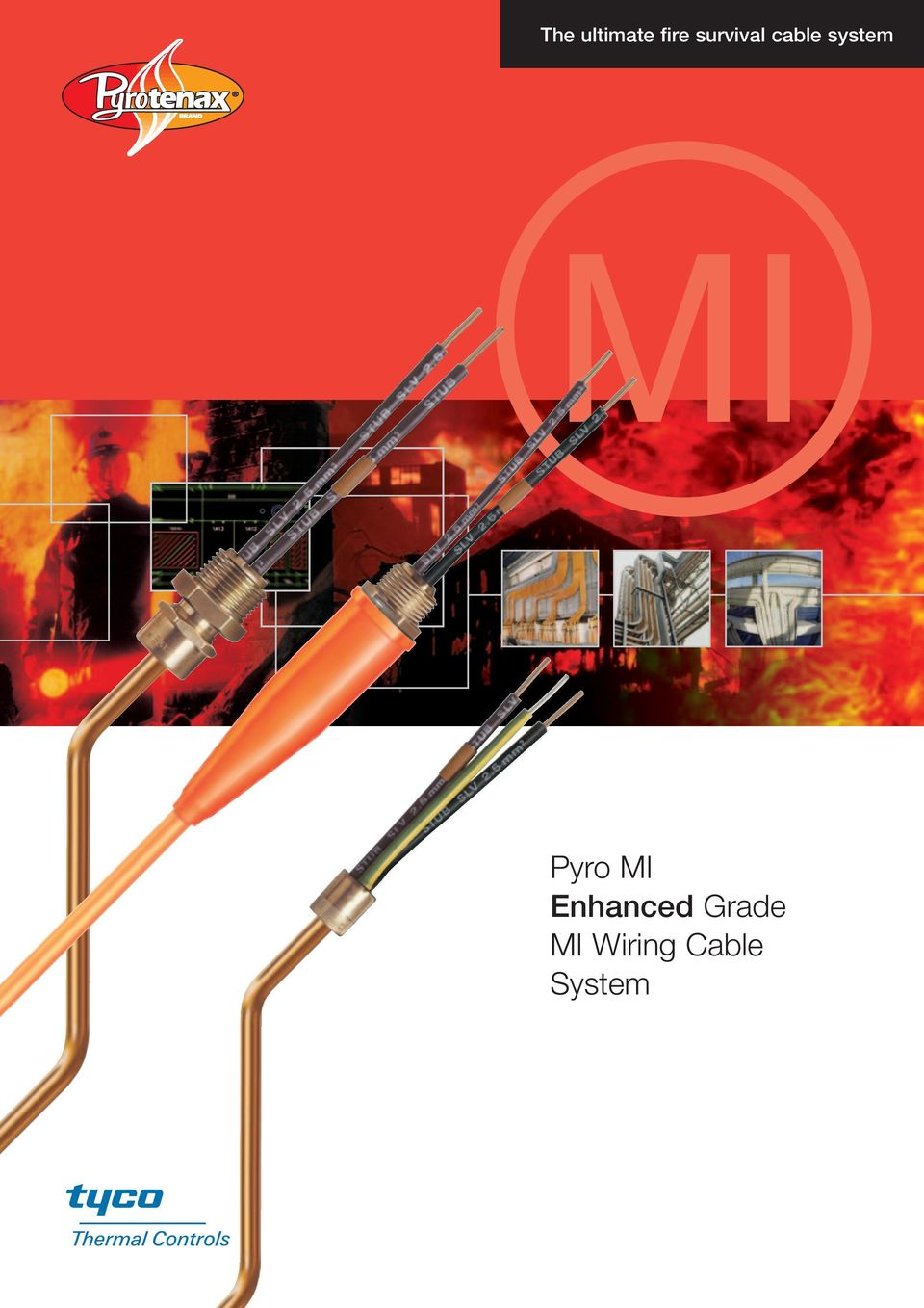 The Ultimate Fire Survival Cable System Pyro Mi Enhanced Grade Wiring Diagram