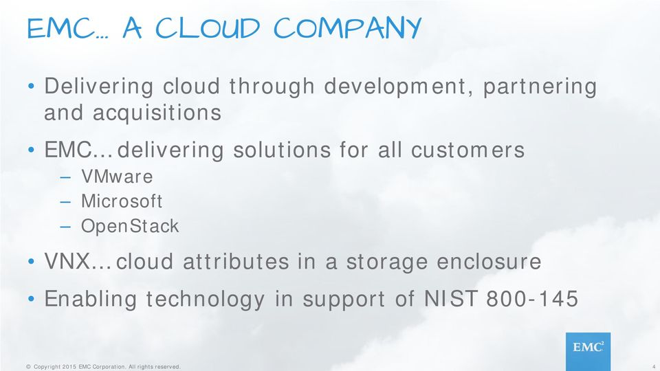 customers VMware Microsoft OpenStack VNX cloud attributes in