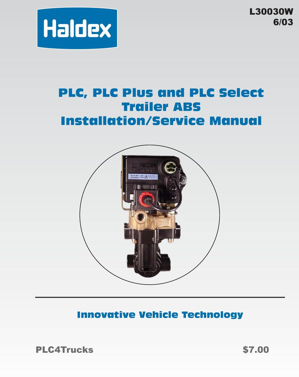 PLC, PLC Plus and PLC Select Trailer ABS Installation/Service Manual Haldex Abs Wiring Diagram Power Supply Plug on