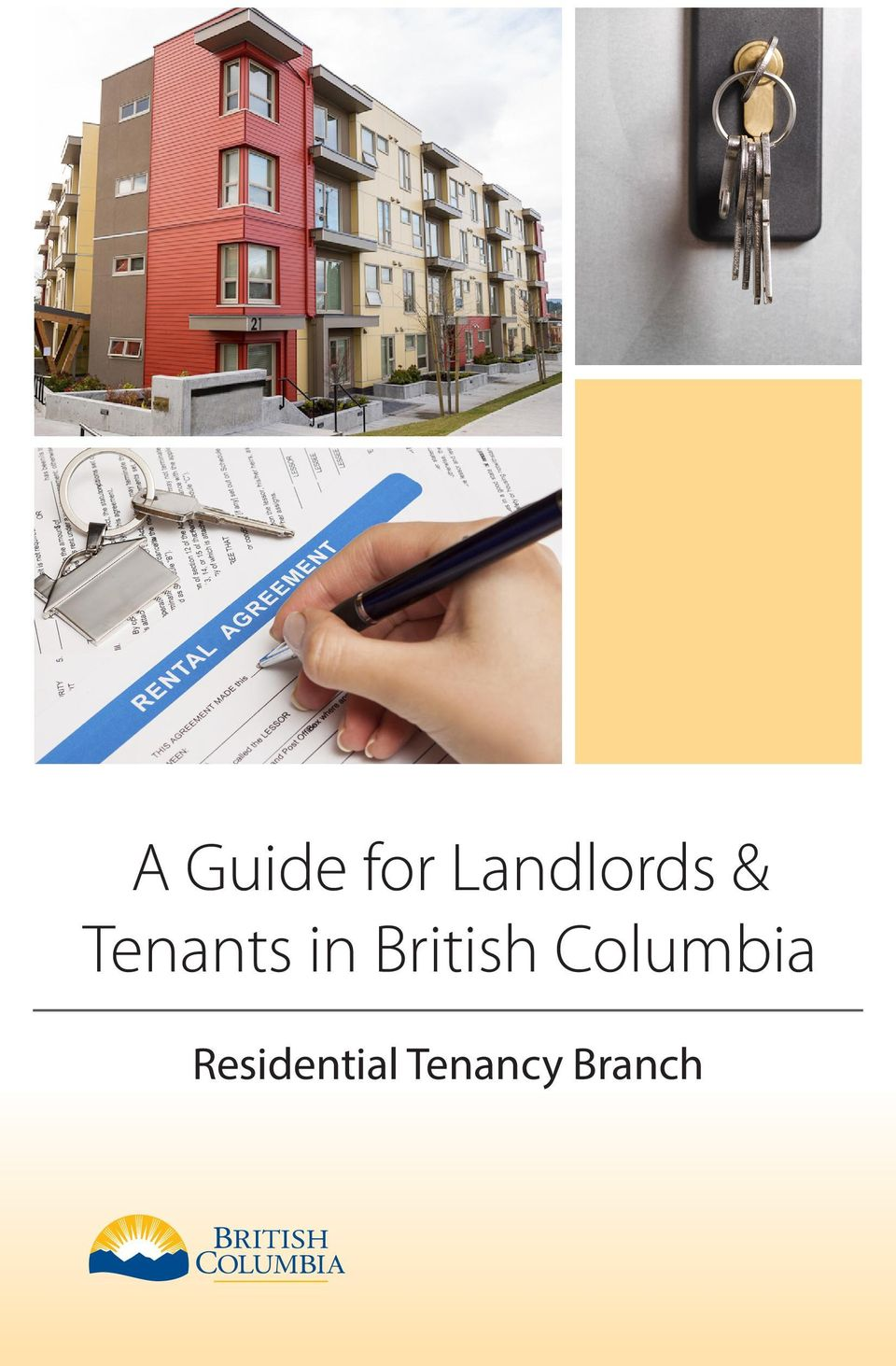 A Guide For Landlords & Tenants In British Columbia Residential