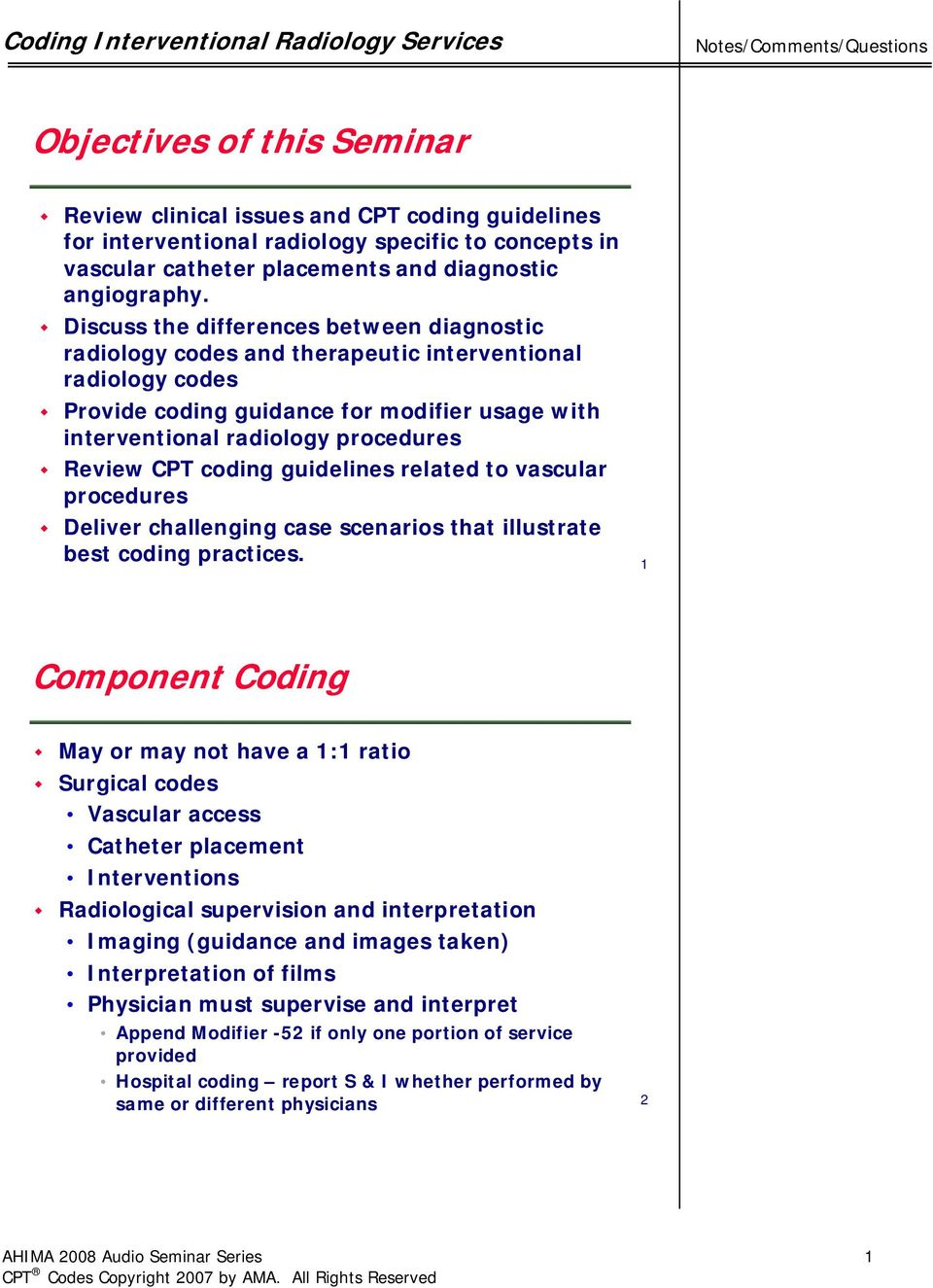 CPT coding guidelines related to vascular procedures Deliver challenging  case scenarios that illustrate best coding practices