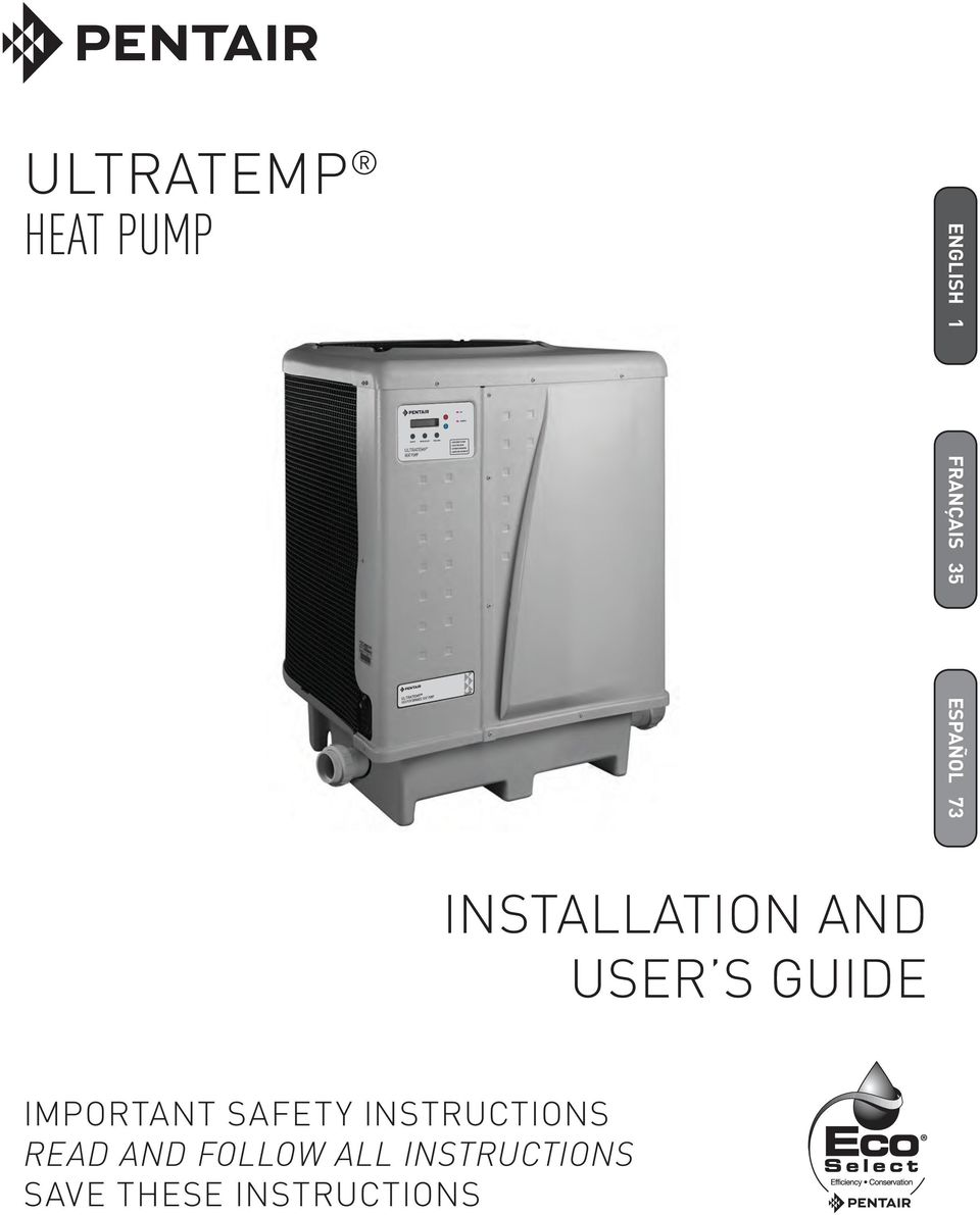 Pentair Ultratemp Heat Pump Wiring Diagram Schematic Diagrams Installation And User S Guide Important Safety Motor Replacement
