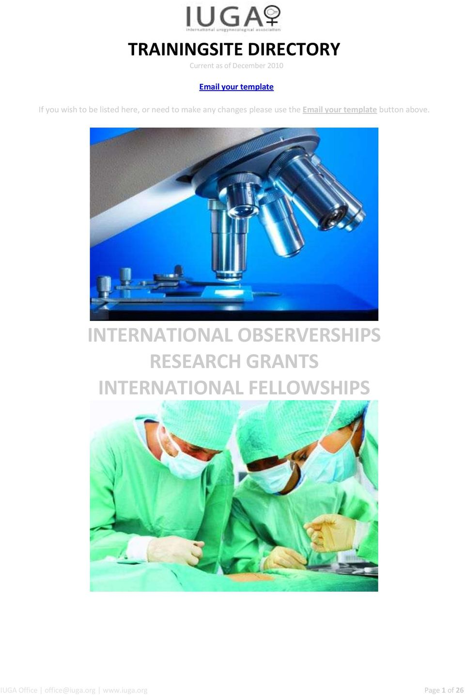 INTERNATIONAL OBSERVERSHIPS RESEARCH GRANTS INTERNATIONAL