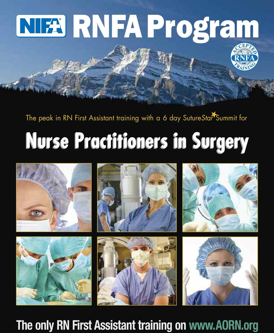 Rnfa Program The Peak In Rn First Assistant Training With A 6 Day