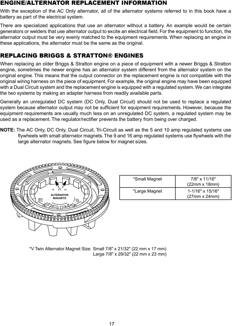 Engine Alternator Repower Guide Pdf Stator Diode Wire Wiring Harness For Briggs And The Equipment To Function Output Must Be Very Evenly Matched