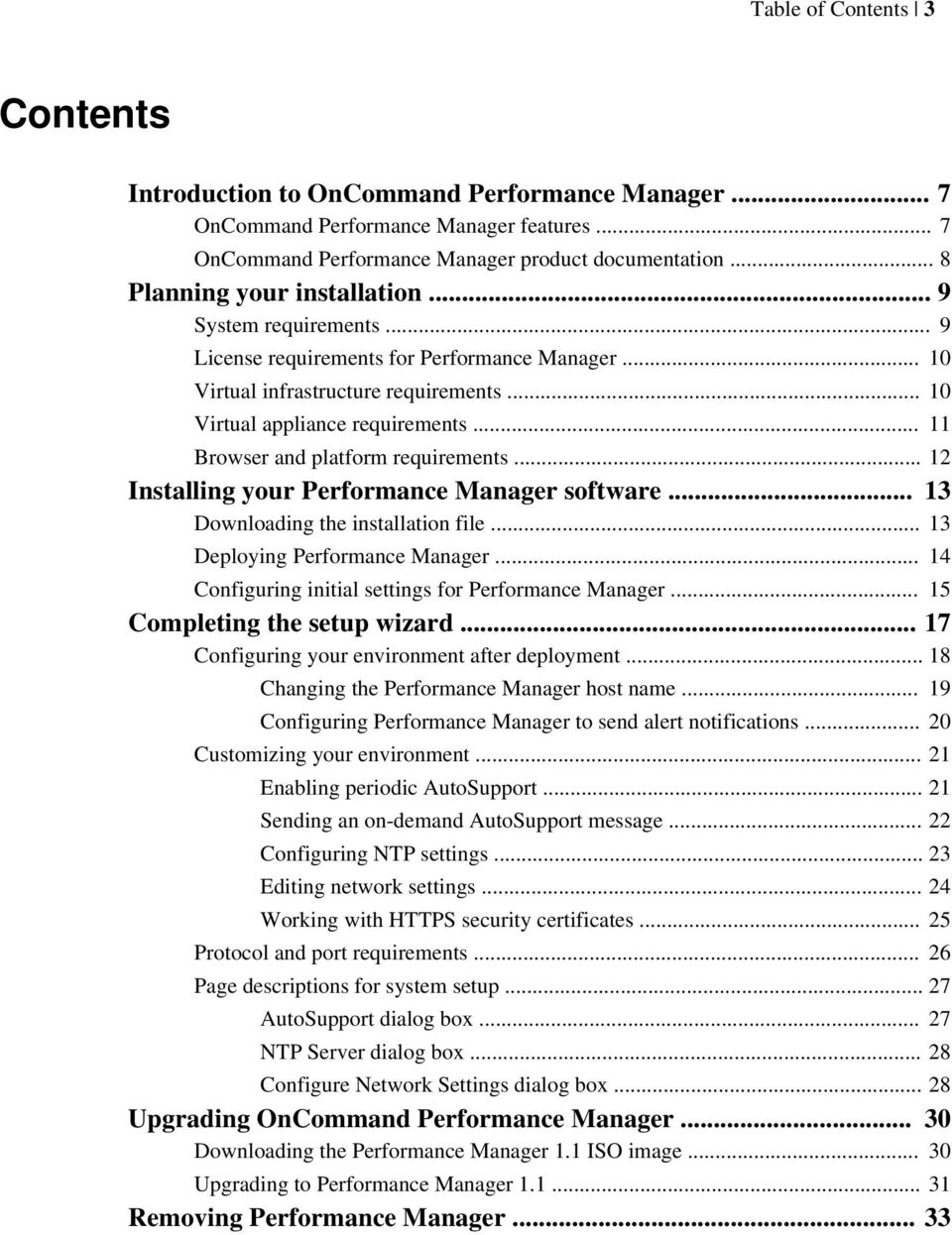 .. 11 Browser and platform requirements... 12 Installing your Performance Manager software... 13 Downloading the installation file... 13 Deploying Performance Manager.