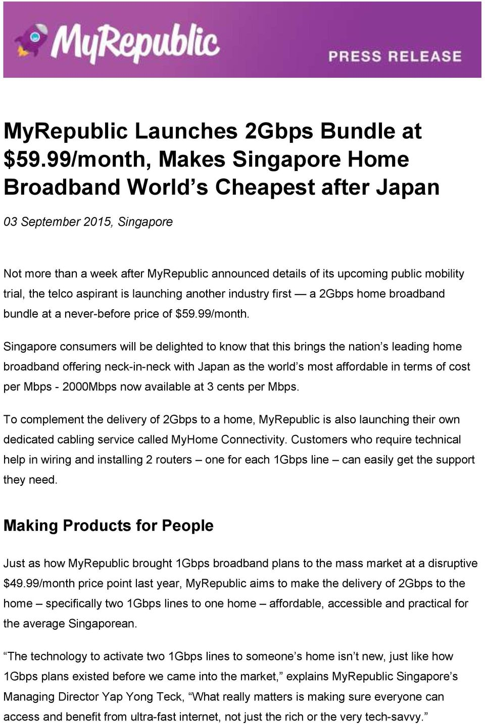 MyRepublic Launches 2Gbps Bundle at $59 99/month, Makes