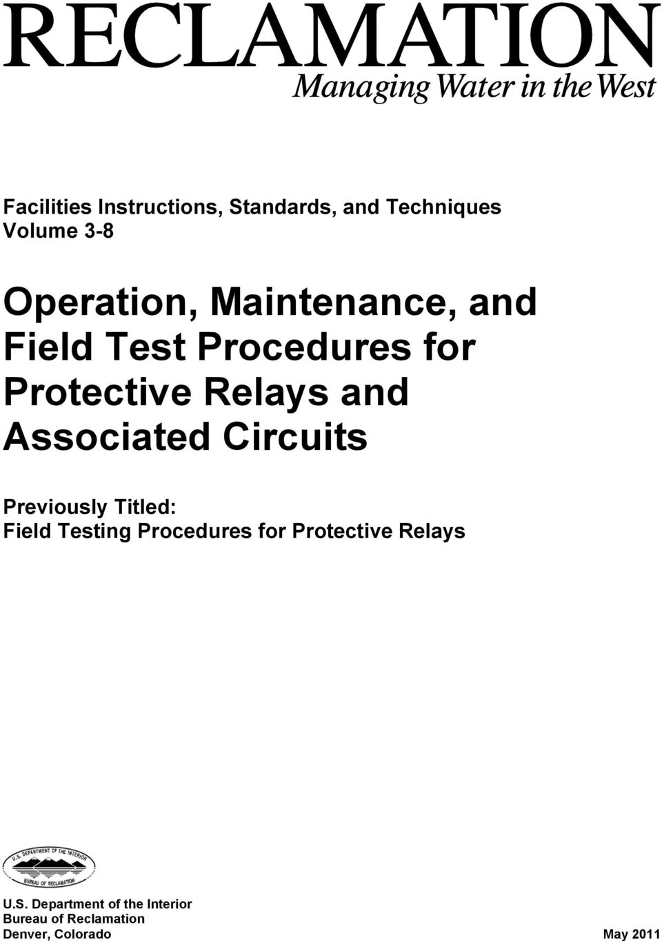 Operation, Maintenance, and Field Test Procedures for