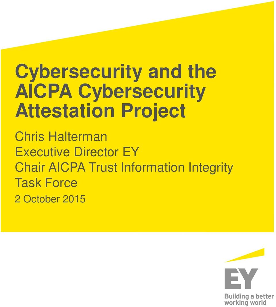 Cybersecurity and the AICPA Cybersecurity Attestation