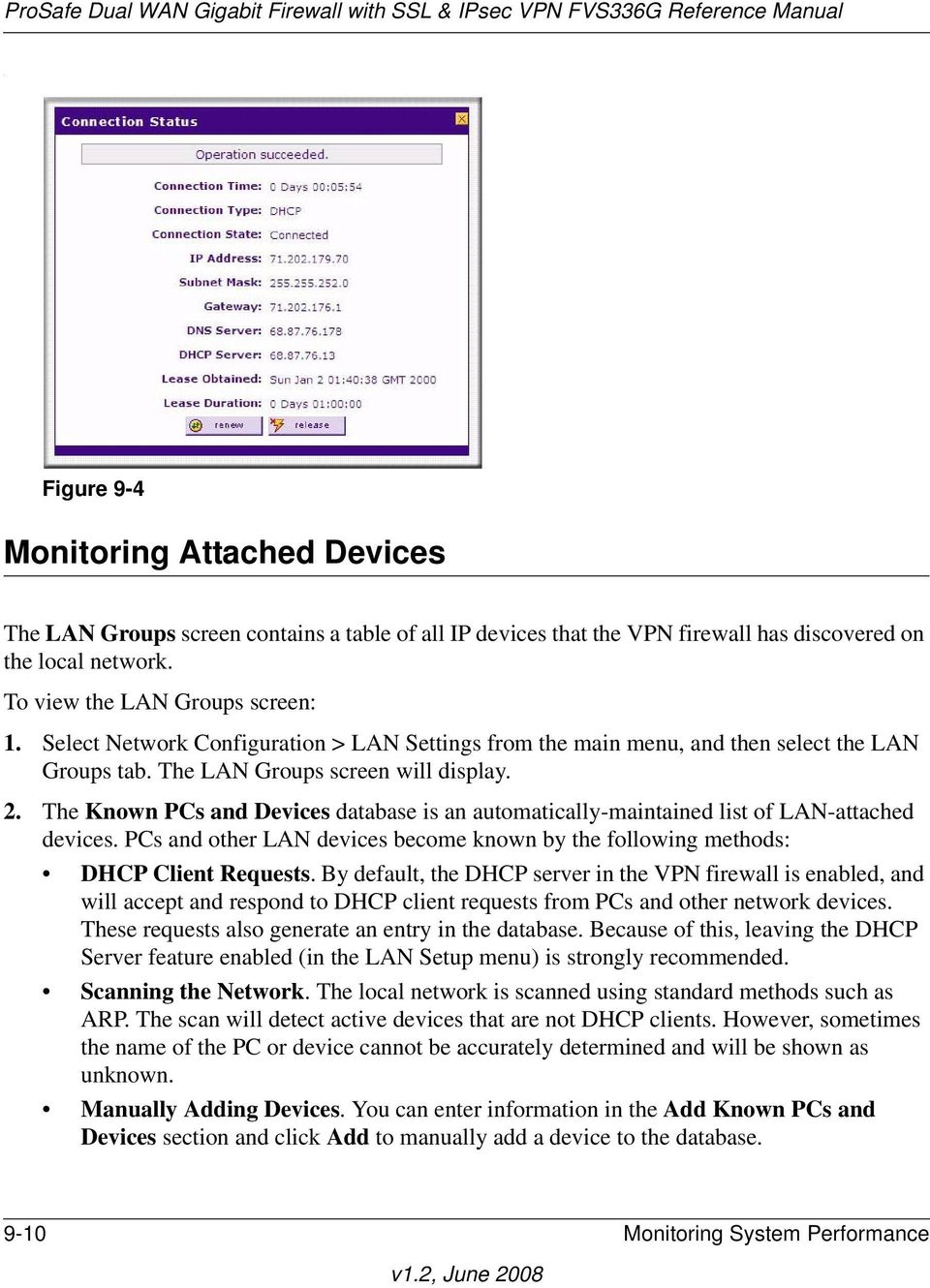 The LAN Groups screen will display. 2. The Known PCs and Devices database is an automatically-maintained list of LAN-attached devices.