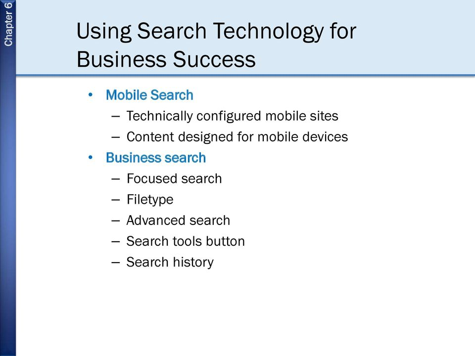 designed for mobile devices Business search Focused
