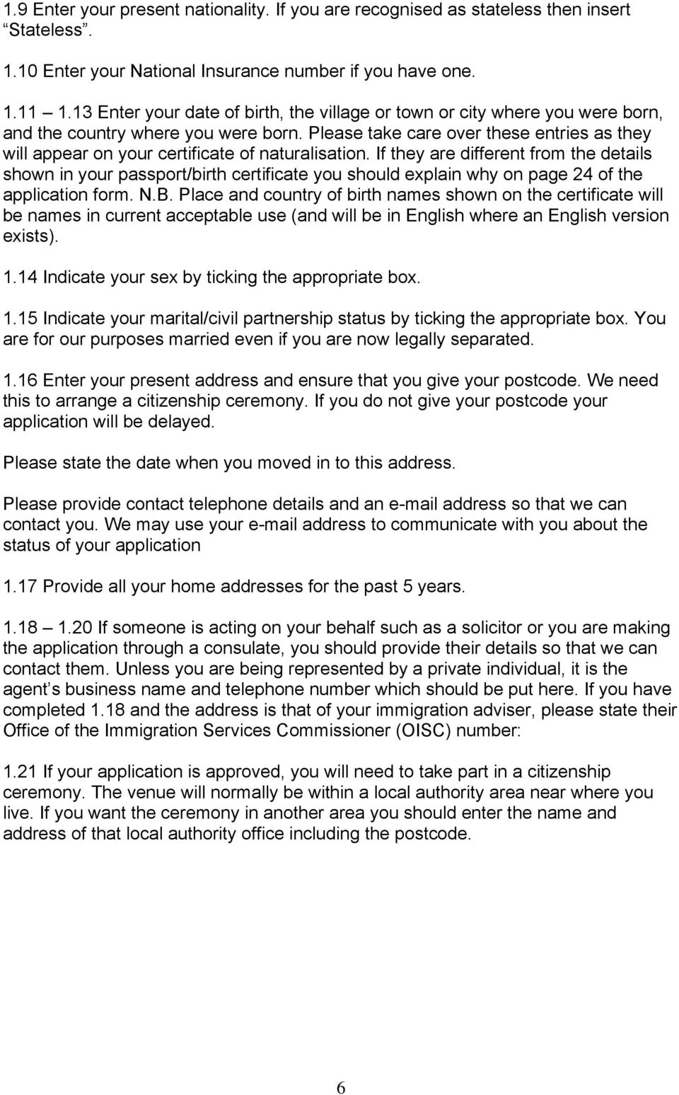 Guide AN. Naturalisation as a British citizen A guide for applicants ...