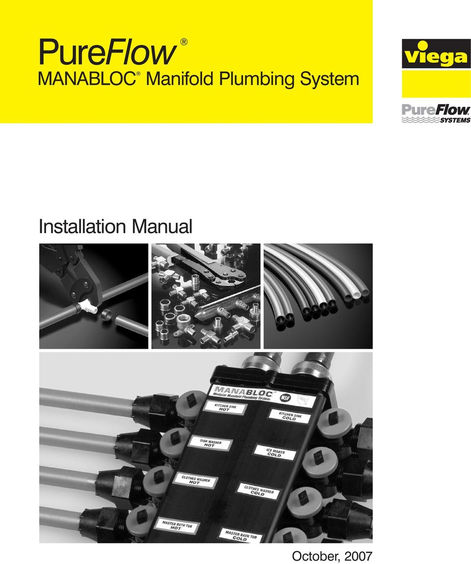 Pureflow Installation Manual Manifold Plumbing System Manabloc Pdf Whirlpool Quiet Partner Ii Dishwasher Schematic Wiring Review Ebooks 2 Working With Viega Is The Perfect Solution Researches Develops And Produces Complete Solutions For Contractors Components Are Produced