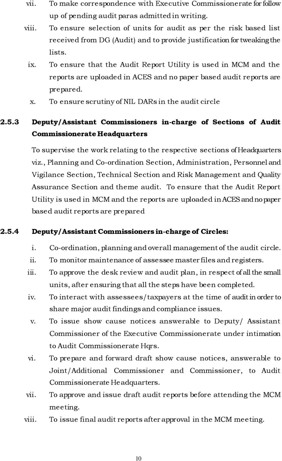 To ensure that the Audit Report Utility is used in MCM and the reports are  uploaded