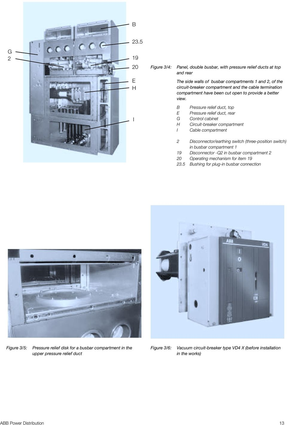 Zx2 Gas Insulated Medium Voltage Switchgear Instruction Manual Ba Figure 2 Circuit Breaker Panel With A Switch I B E G H Pressure Relief Duct Top Rear Control Cabinet