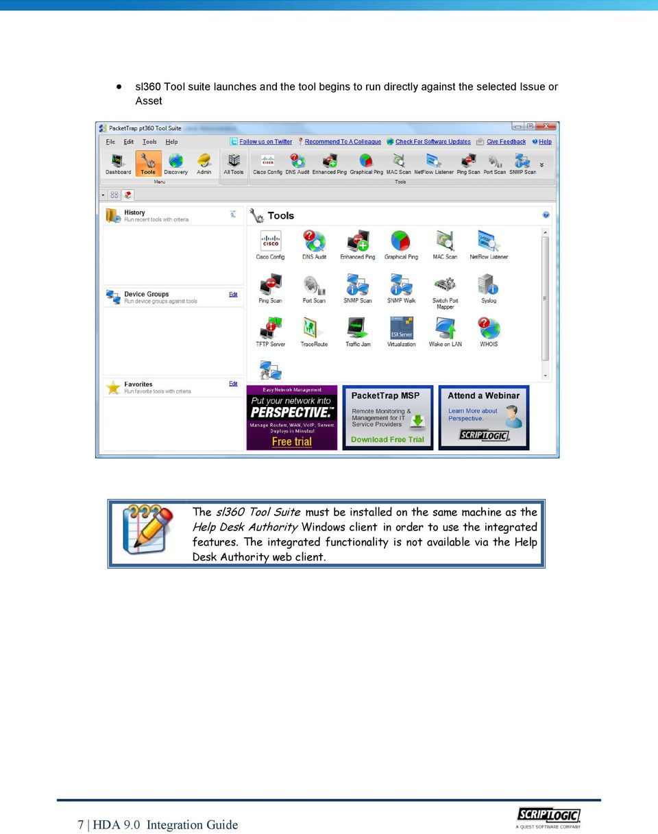 Authority Windows client in order to use the integrated features.