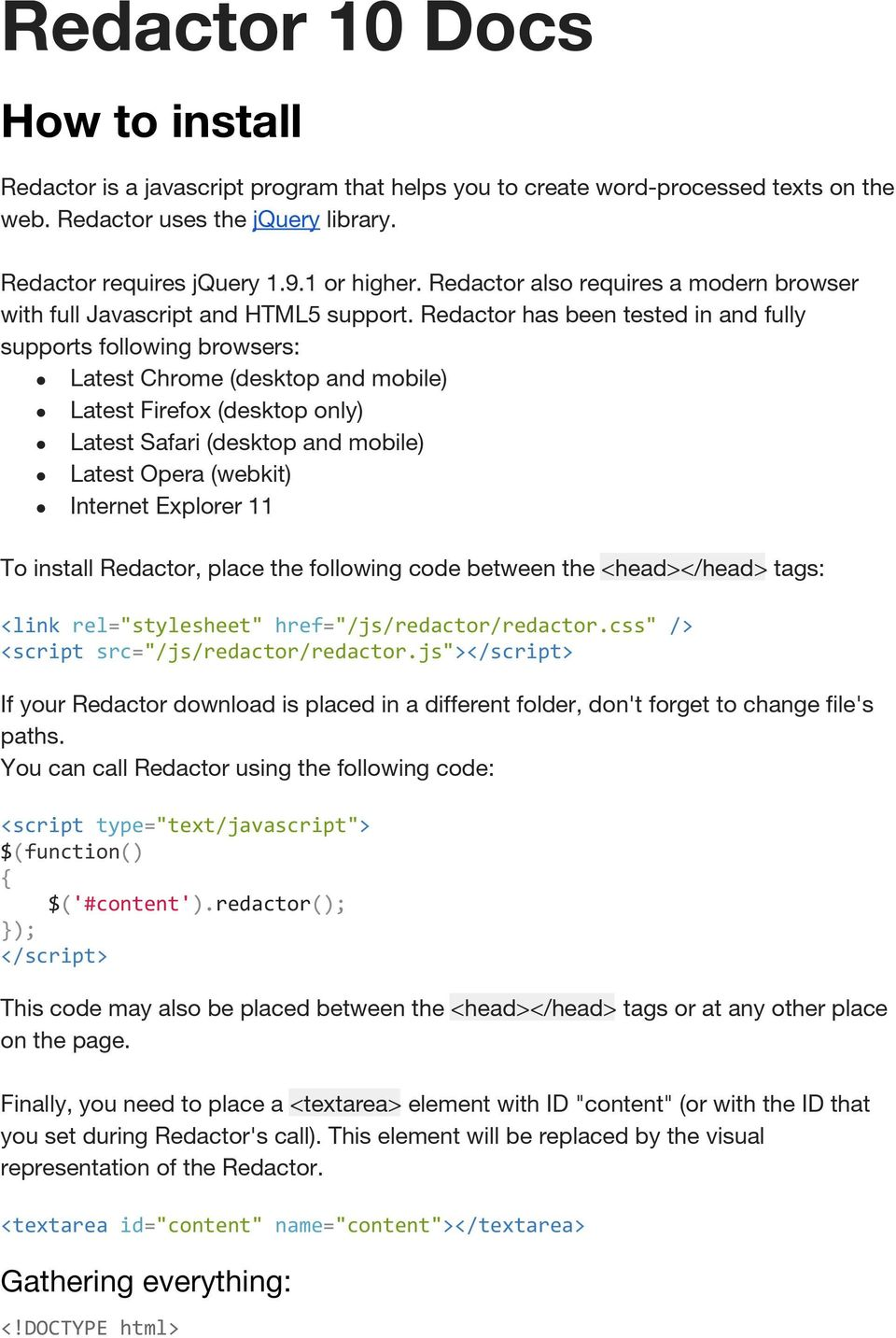 Redactor is a javascript program that helps you to create