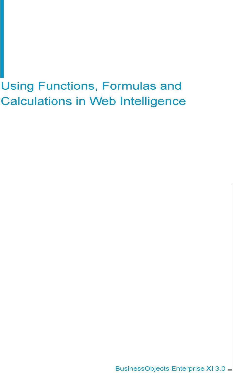 Using Functions, Formulas and Calculations in Web Intelligence - PDF