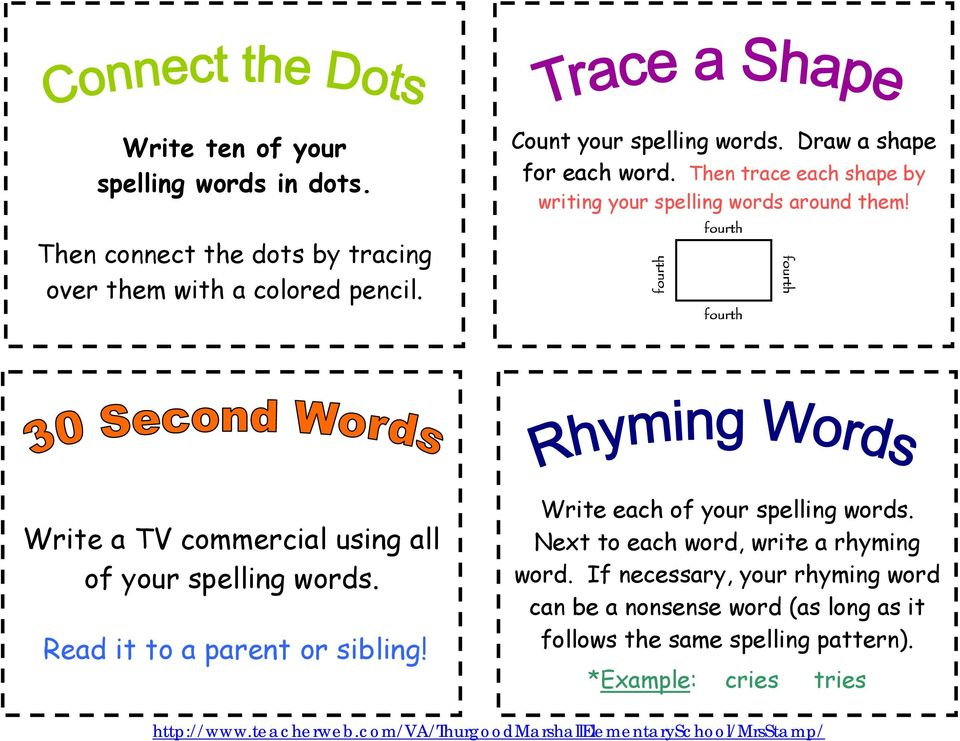 fourth fourth fourth fourth Write a TV commercial using all of your spelling words. Read it to a parent or sibling!