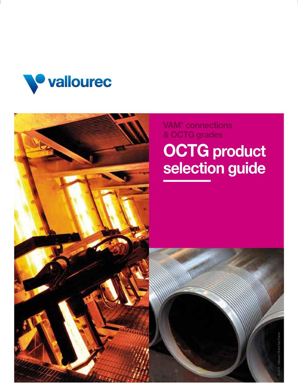 VAM connections & OCTG grades OCTG product selection guide - PDF