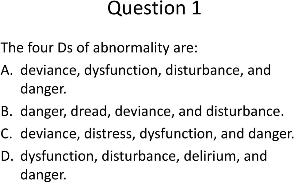 dysfunctions of deviance