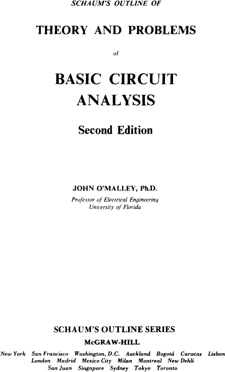 Basic Circuit Analysis Pdf Dc Theory All Of The Professor Electrical Engineering University Florida Schaum S Outline Series