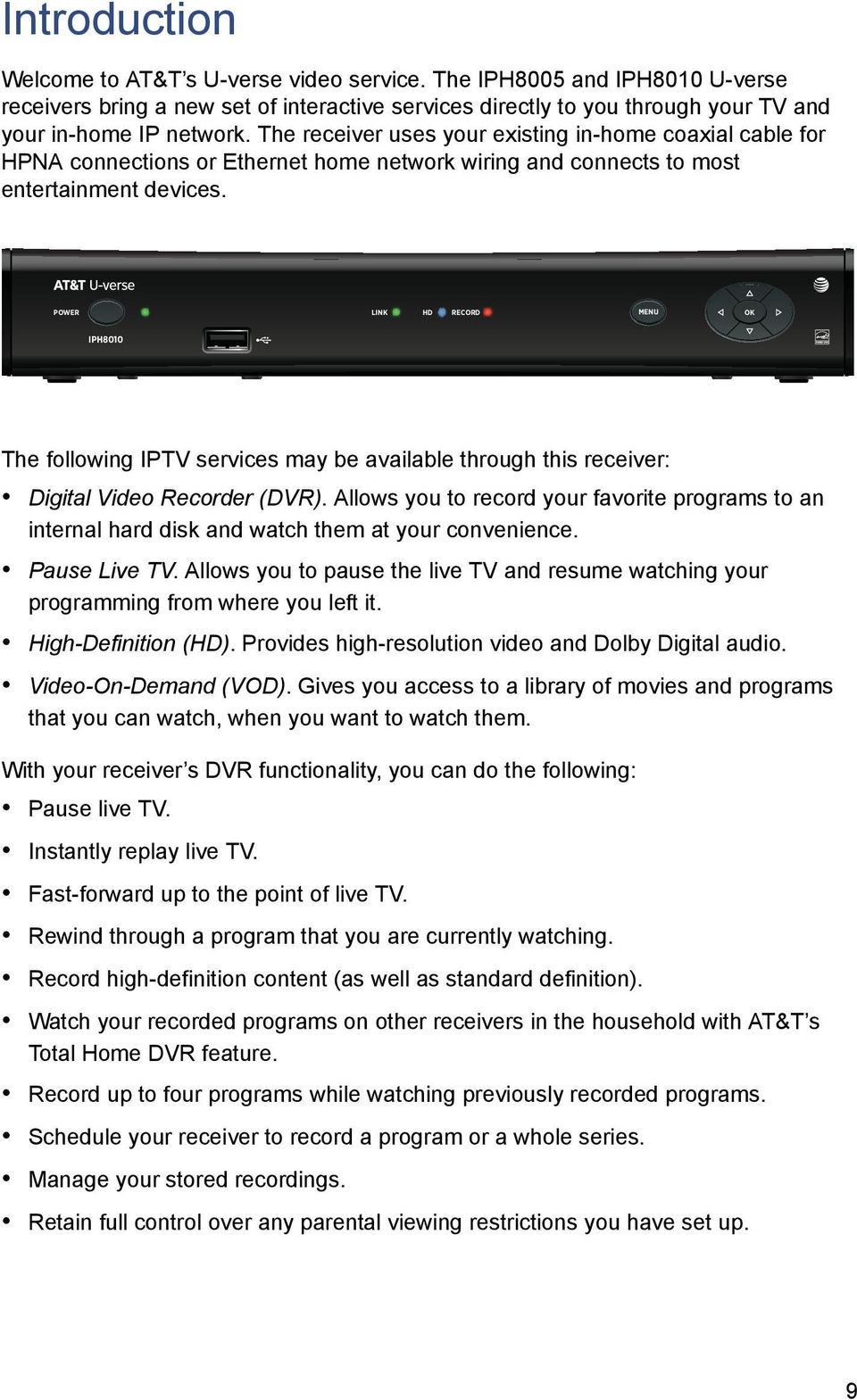 Pace Iptv Receivers Installation Manual Pdf At Amp T U Verse Home Wiring Powe Ink Hd Ecod Menu Ok Iph8010 The Following Services May Be Available Through This