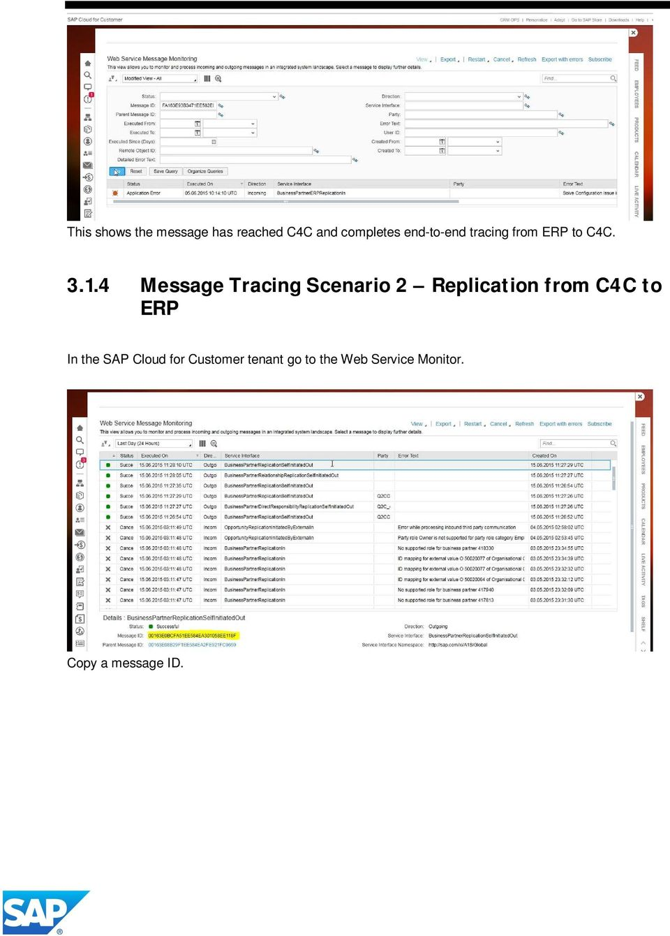 How to Monitor Messages across SAP on-premise and SAP Cloud
